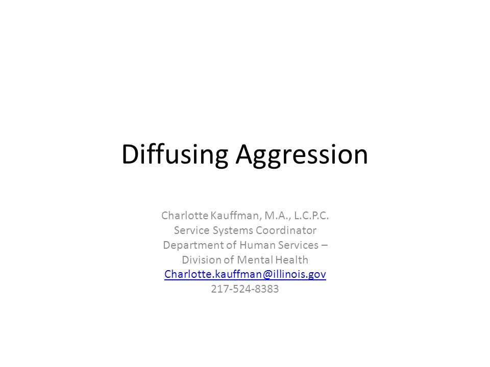 AGGRESSION – BEHAVIORS INTENDED TO INFLICT HARM