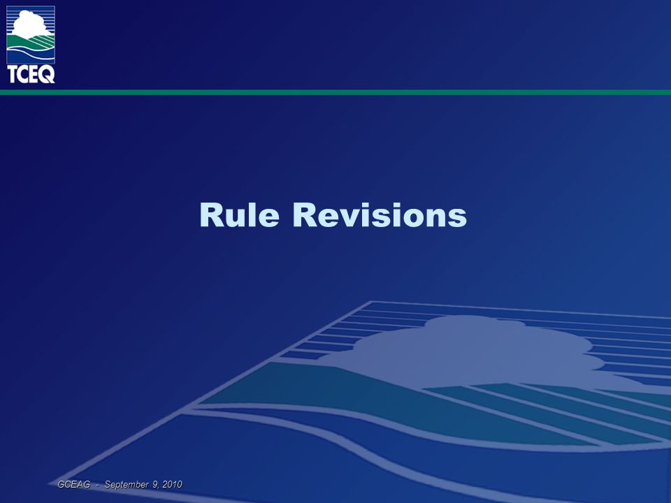 GCEAG - September 9, 2010 Rule Revisions