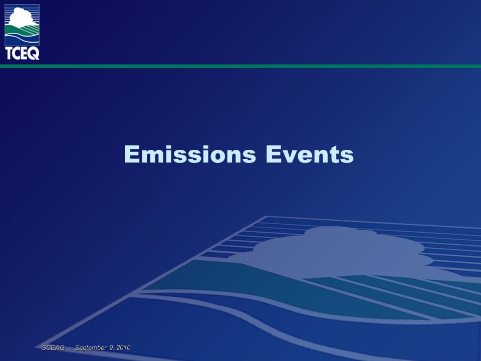 GCEAG - September 9, 2010 Emissions Events