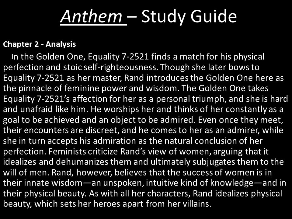 Chapter 2 - Analysis I n the Golden One, Equality 7-2521 finds a match for his physical perfection and stoic self-righteousness.