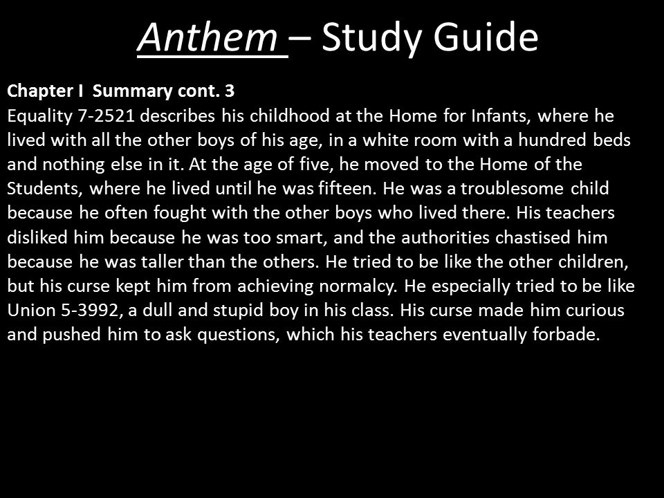 Anthem – Study Guide Chapter I Summary cont.
