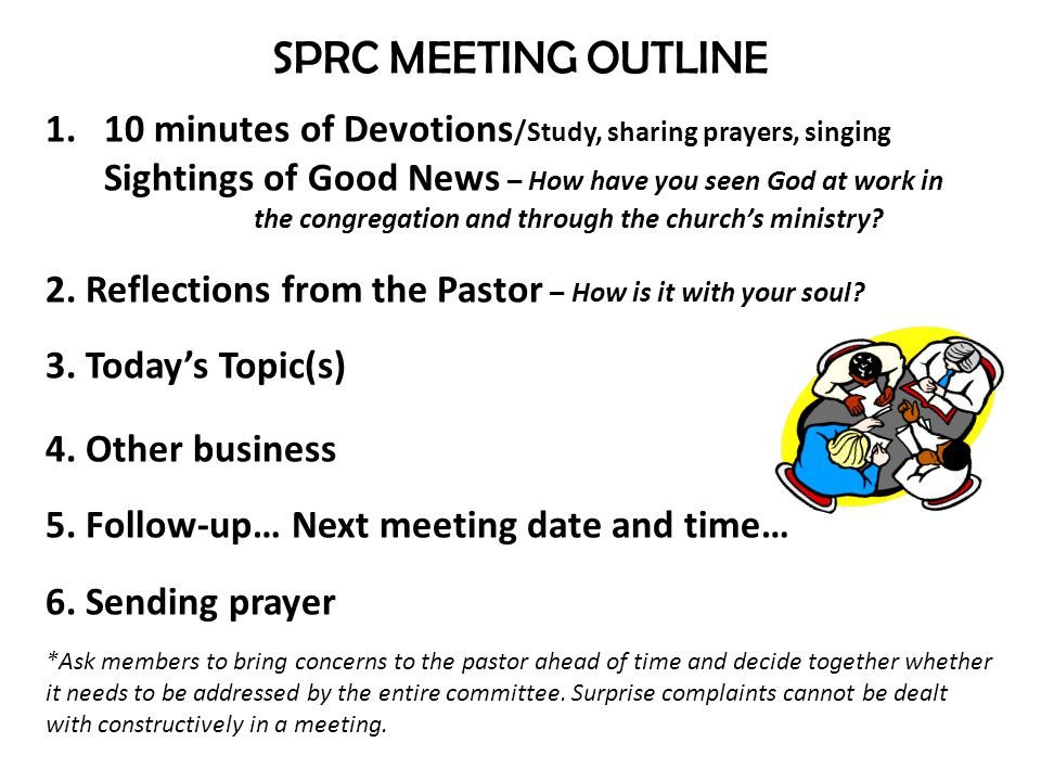 MEETING TOPICS Planning for pastoral change Care of the parsonage Upset Parishioners Church policies Staff concerns Annual pastoral recommendation to the Superintendent Pastor Recognition Events Creating a Covenant reflecting your church's mission statement.