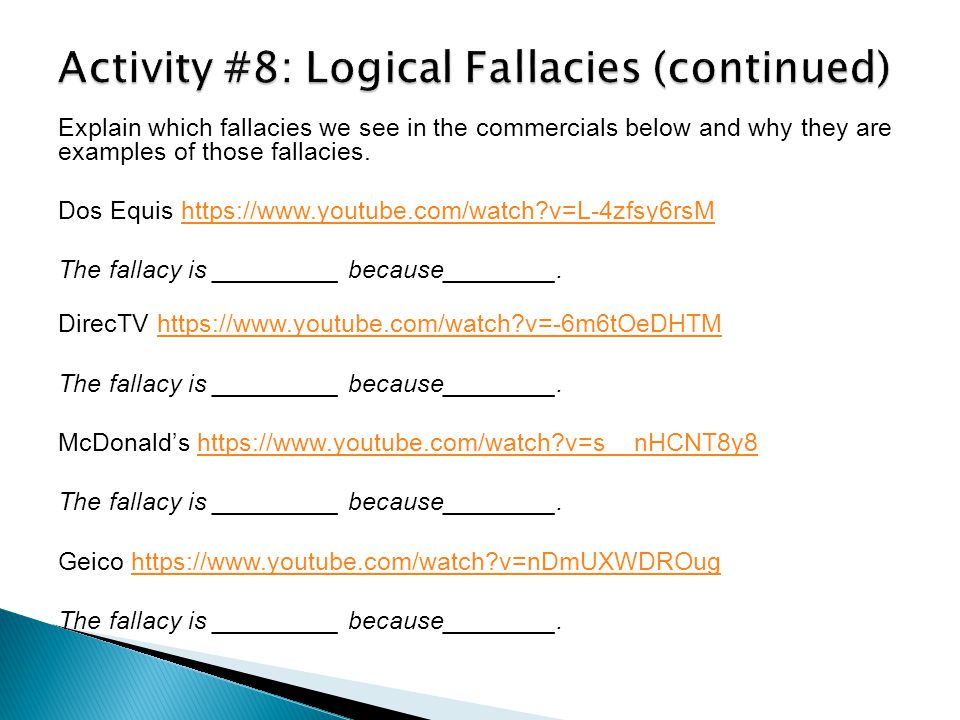 Explain which fallacies we see in the commercials below and why they are examples of those fallacies.