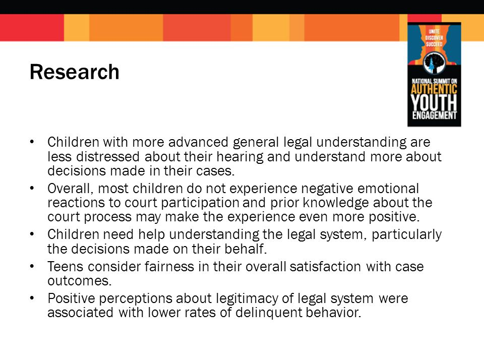 Research Children with more advanced general legal understanding are less distressed about their hearing and understand more about decisions made in t
