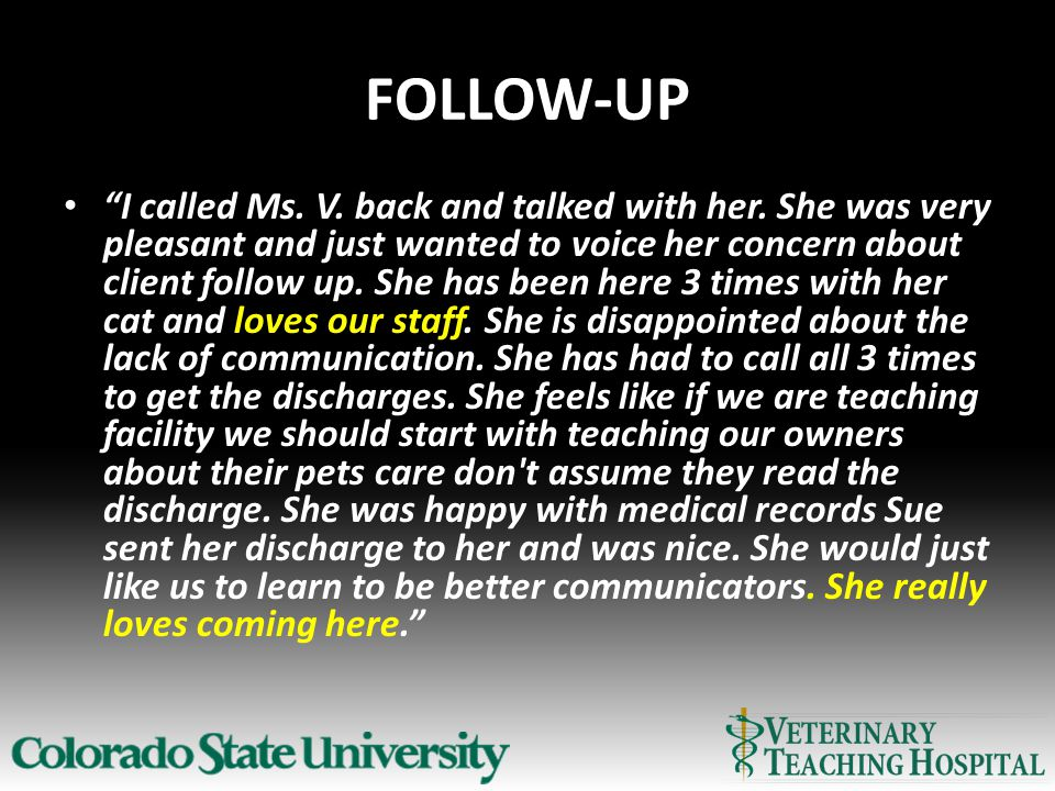 FOLLOW-UP I called Ms. V. back and talked with her.