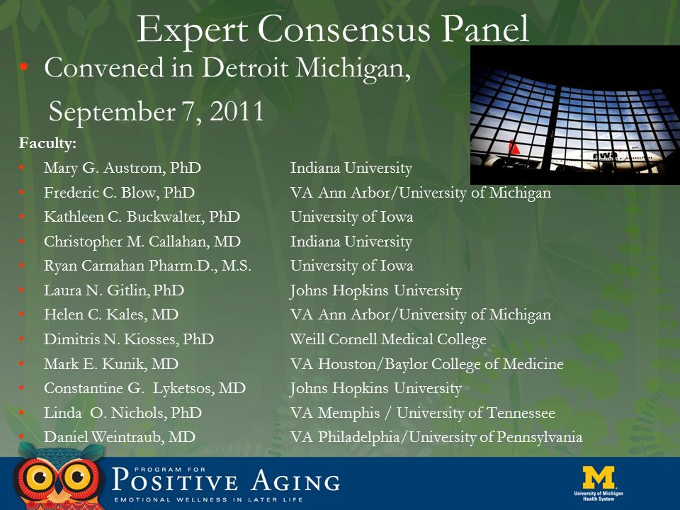 Expert Consensus Panel Convened in Detroit Michigan, September 7, 2011 Faculty: Mary G.