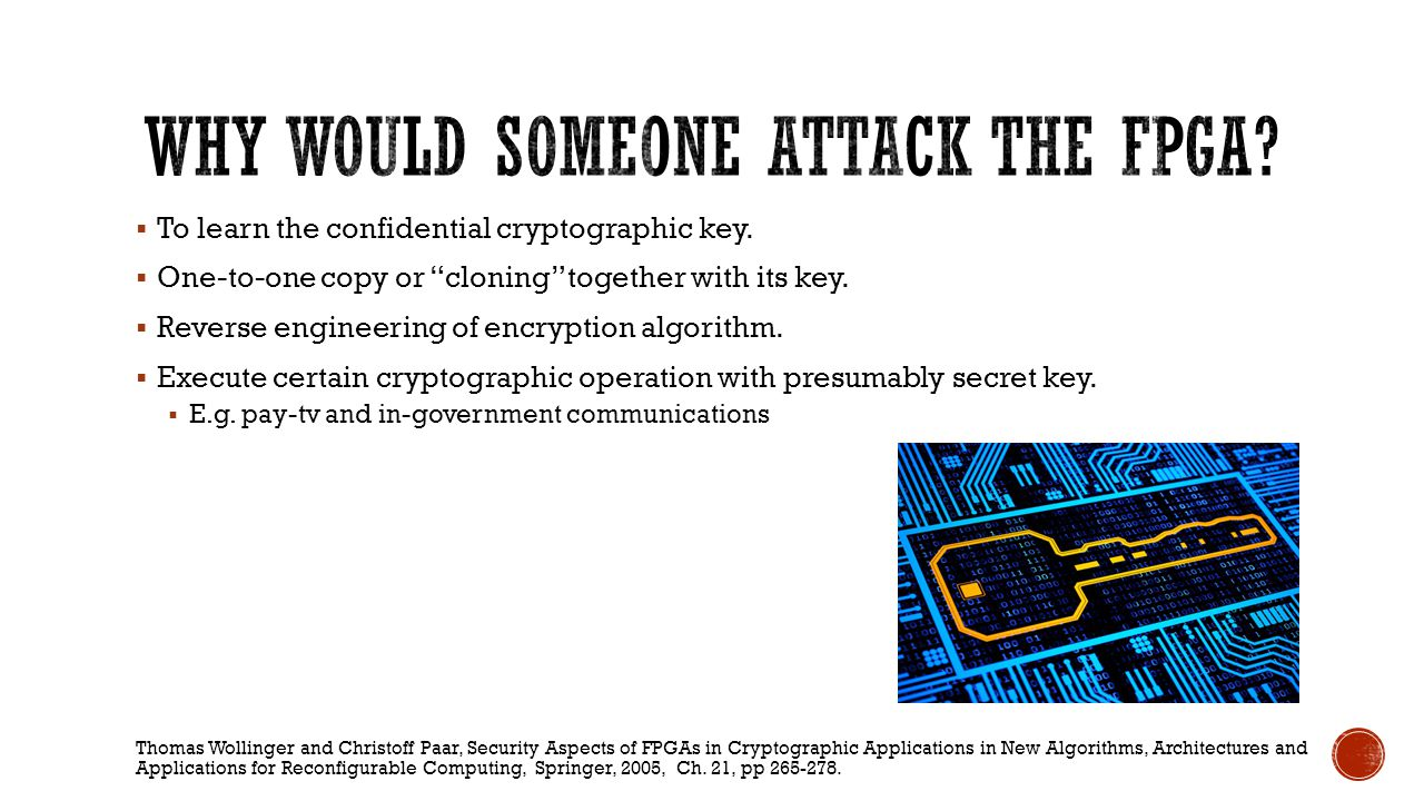 Saar Drimer, Volatile FPGA Design Security – A Survey, v0.96, April 2008.