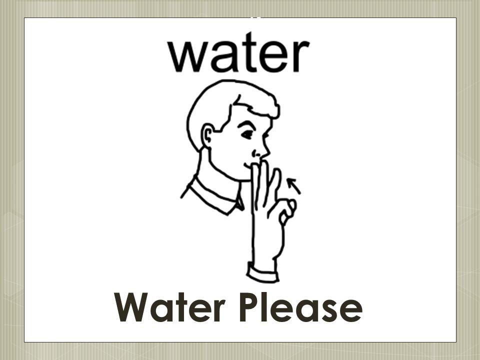 13 Water Please