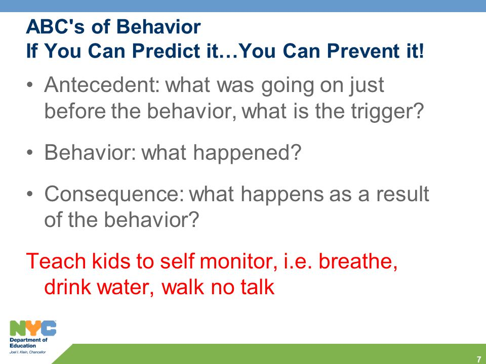 ABC s of Behavior If You Can Predict it…You Can Prevent it.