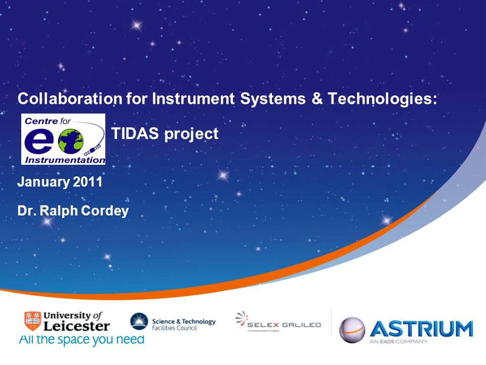 Collaboration for Instrument Systems & Technologies: TIDAS project January 2011 Dr. Ralph Cordey