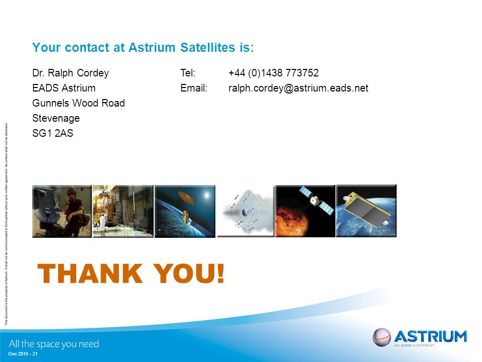 Dec 2010 - 21 Your contact at Astrium Satellites is: Dr.