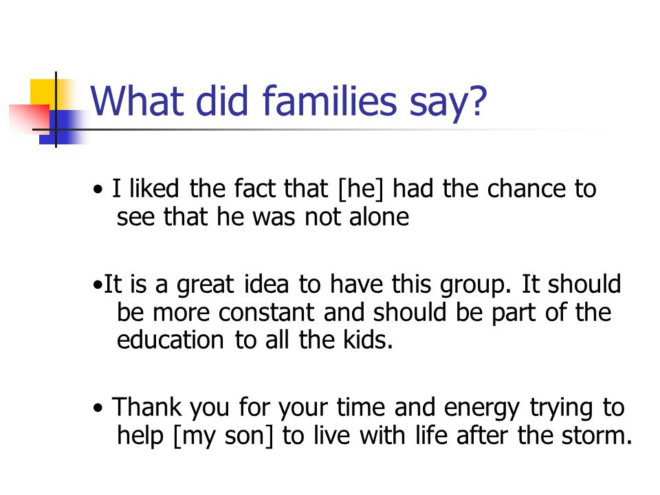 What did families say.