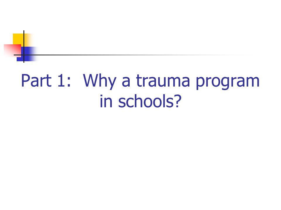 Part 1: Why a trauma program in schools