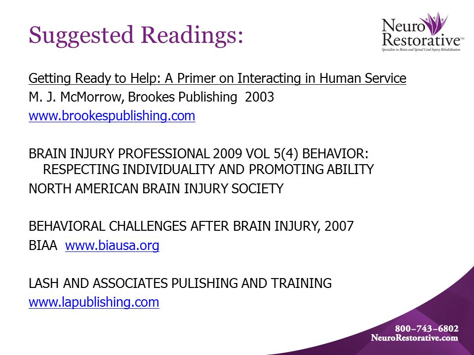 Suggested Readings: Getting Ready to Help: A Primer on Interacting in Human Service M. J. McMorrow, Brookes Publishing 2003 www.brookespublishing.com