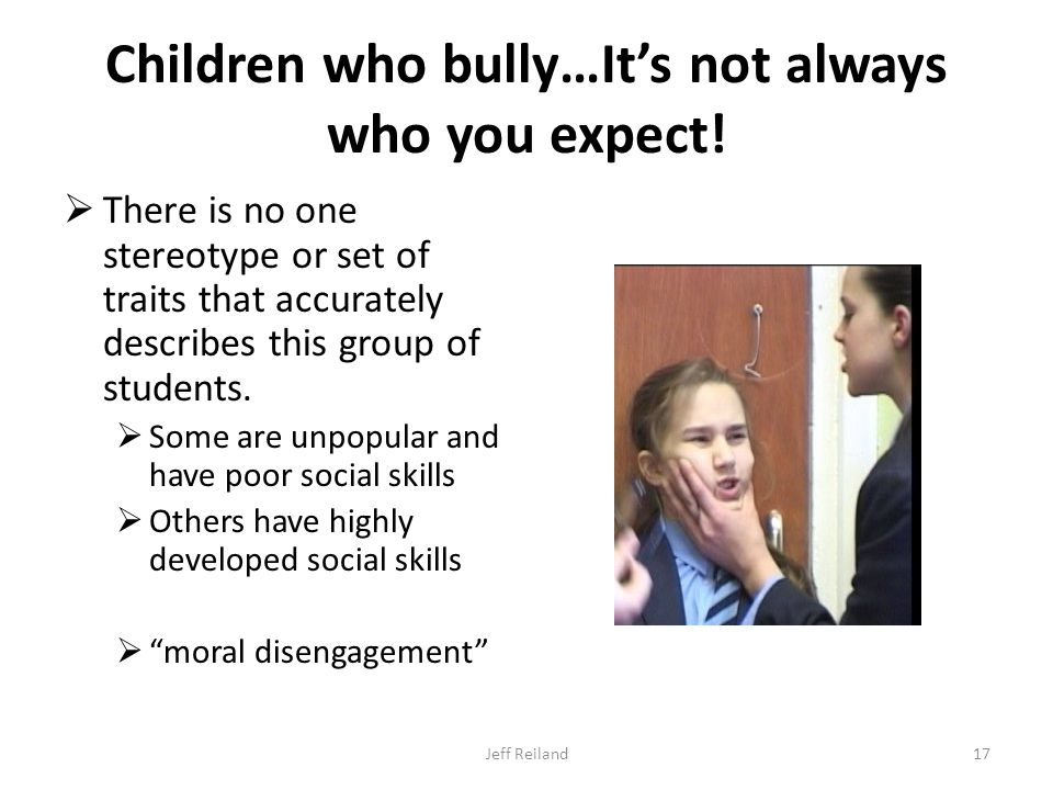 Children who bully…It's not always who you expect.