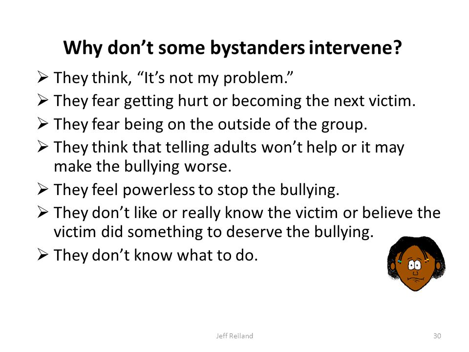 Why don't some bystanders intervene.