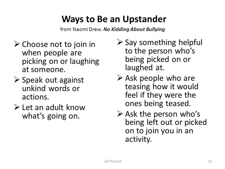 Ways to Be an Upstander from Naomi Drew.