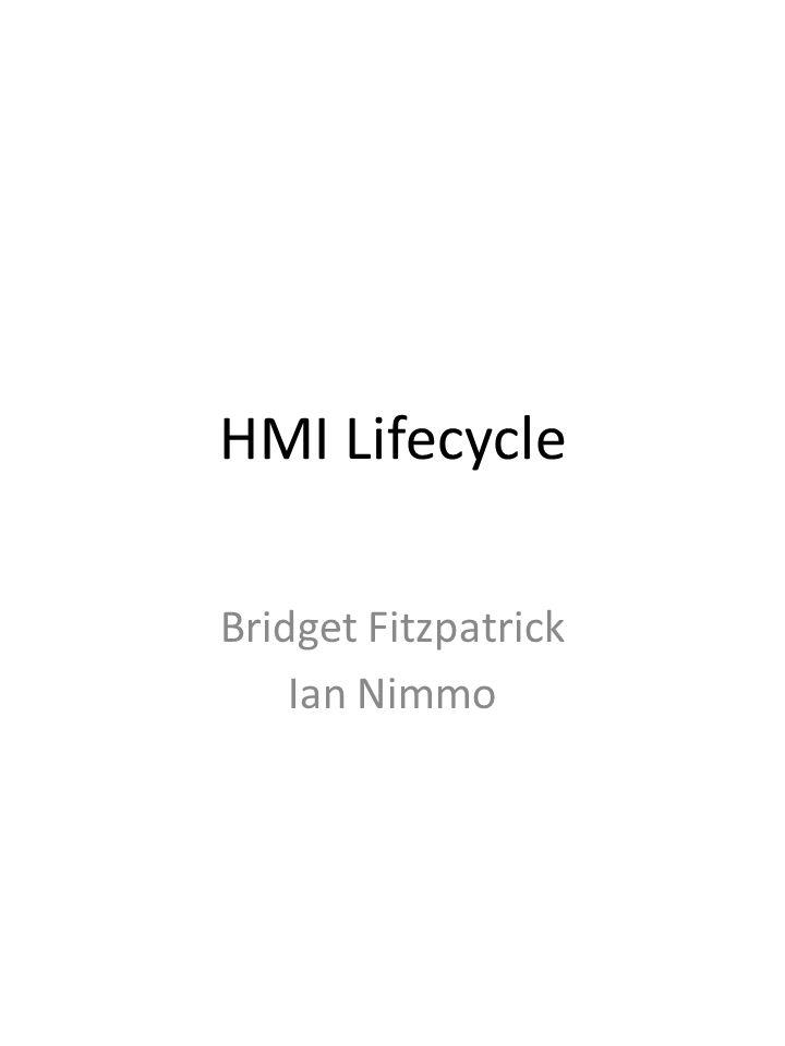 HMI Lifecycle Bridget Fitzpatrick Ian Nimmo