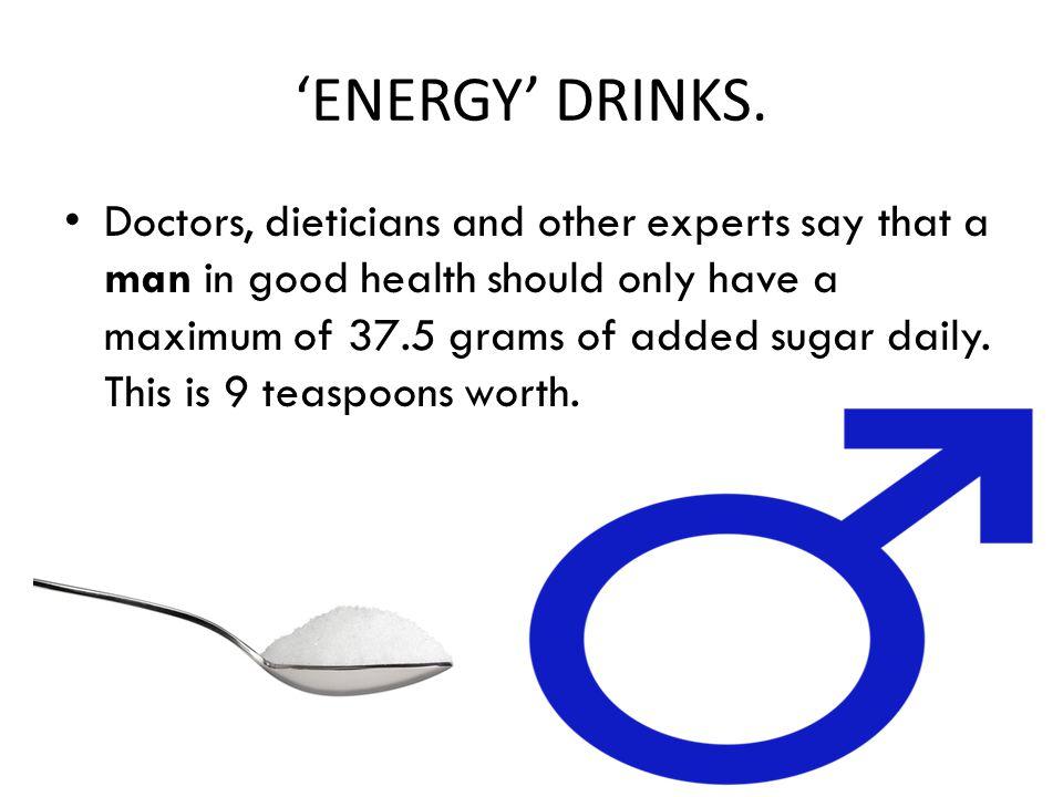'ENERGY' DRINKS.