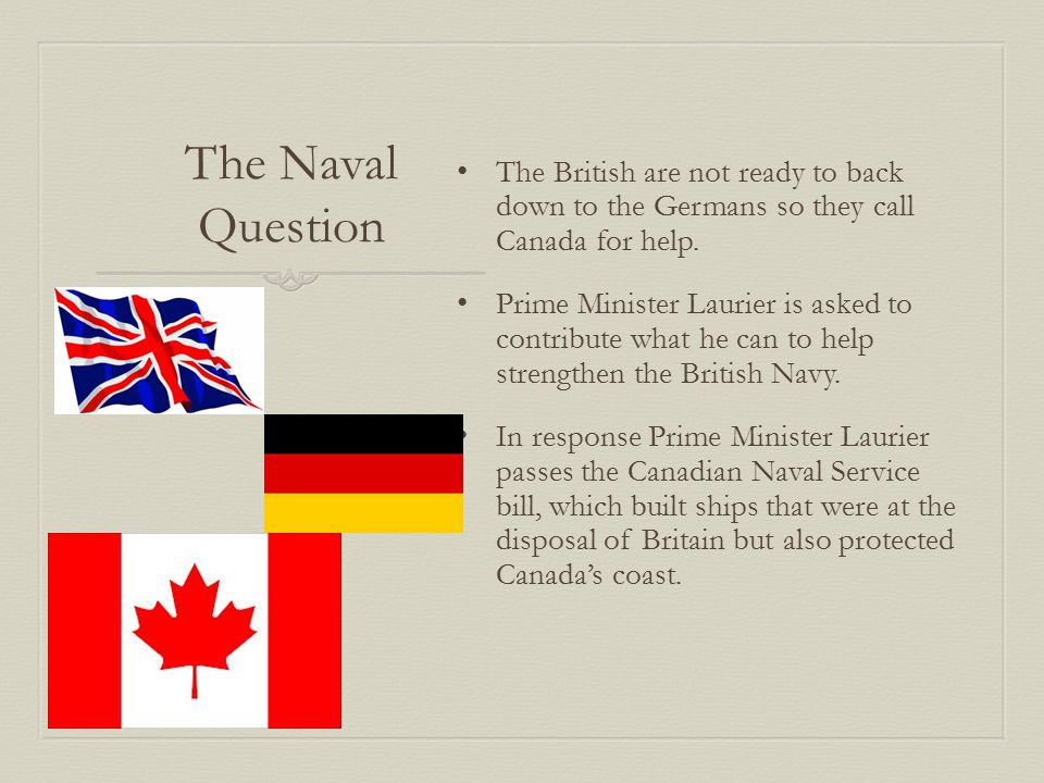 Naval Question  Feelings in Quebec -The people of Quebec cannot see any positives from creating a Navy for Britain.