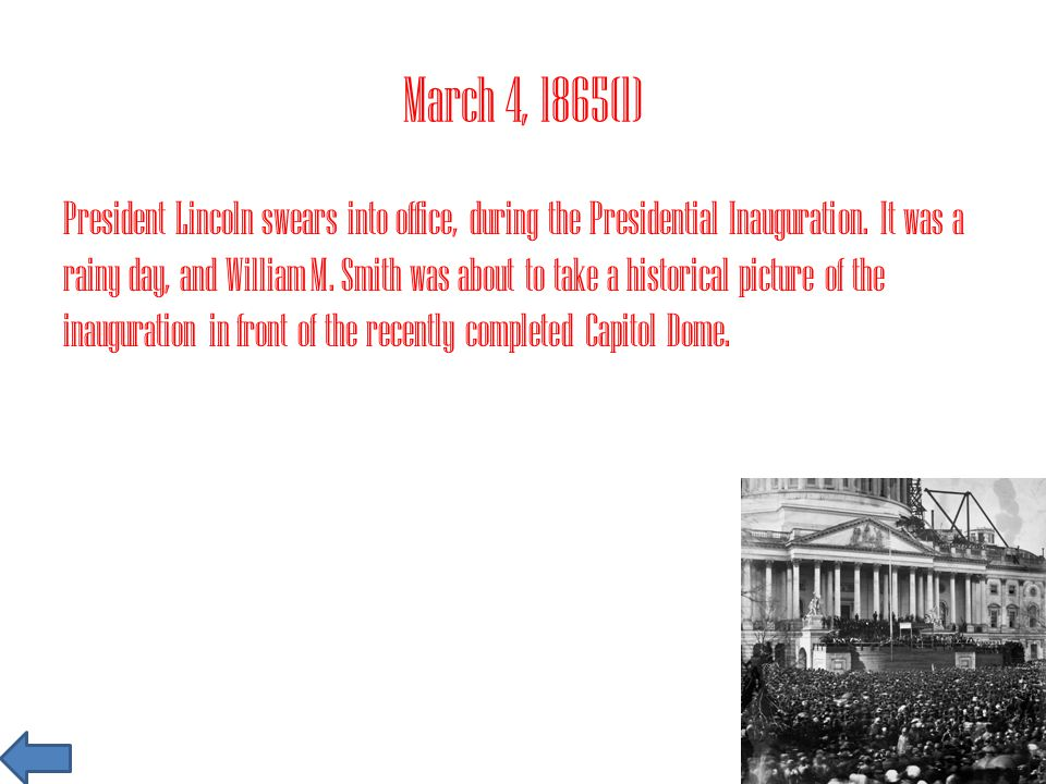 March 17, 1865(24) Booth and his henchmen Plan to ambush Lincoln's carriage on a deserted road on the way to the Executive Mansion.
