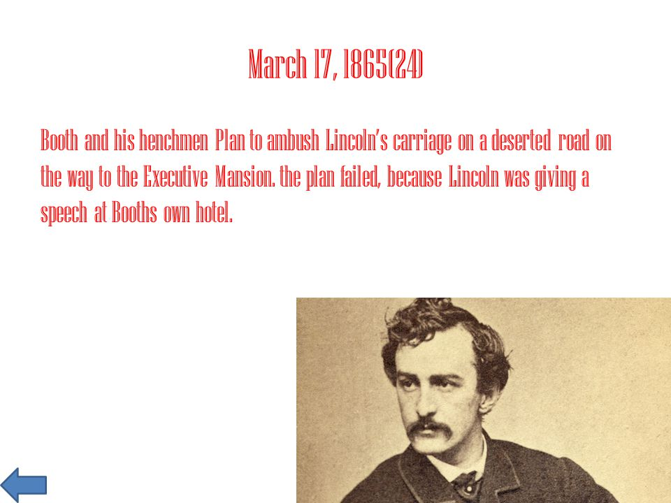 April 22, 1865(151) Booth and Herold get on a boat that will take them to Virginia.