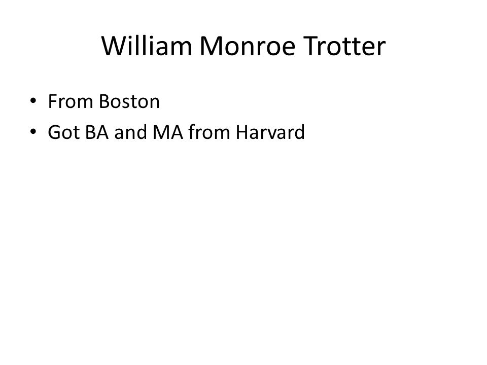 From Boston Got BA and MA from Harvard