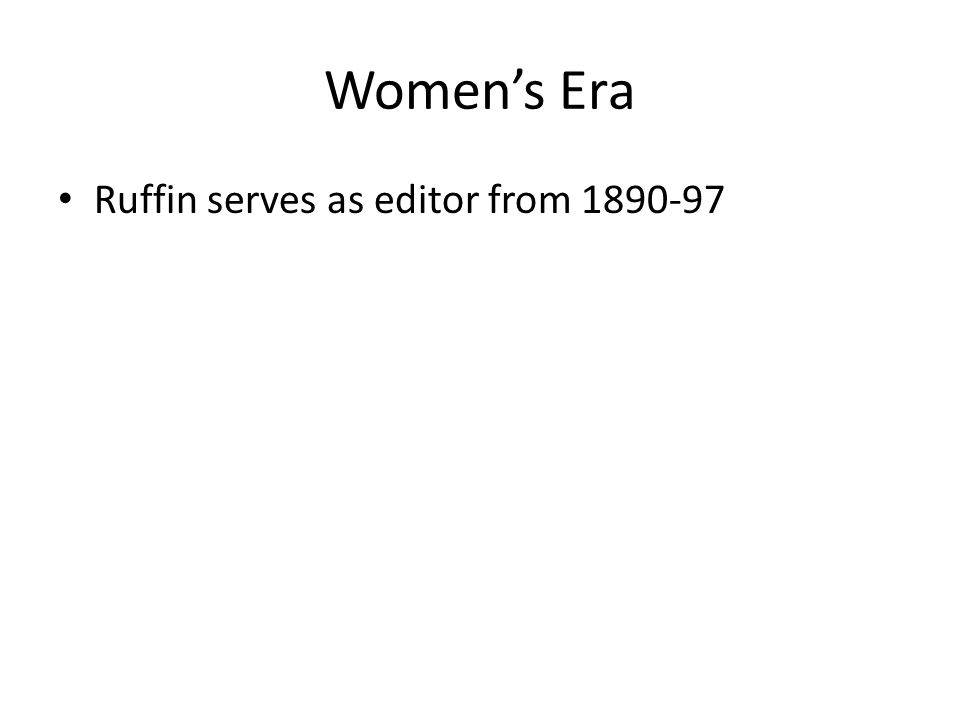 Ruffin serves as editor from 1890-97