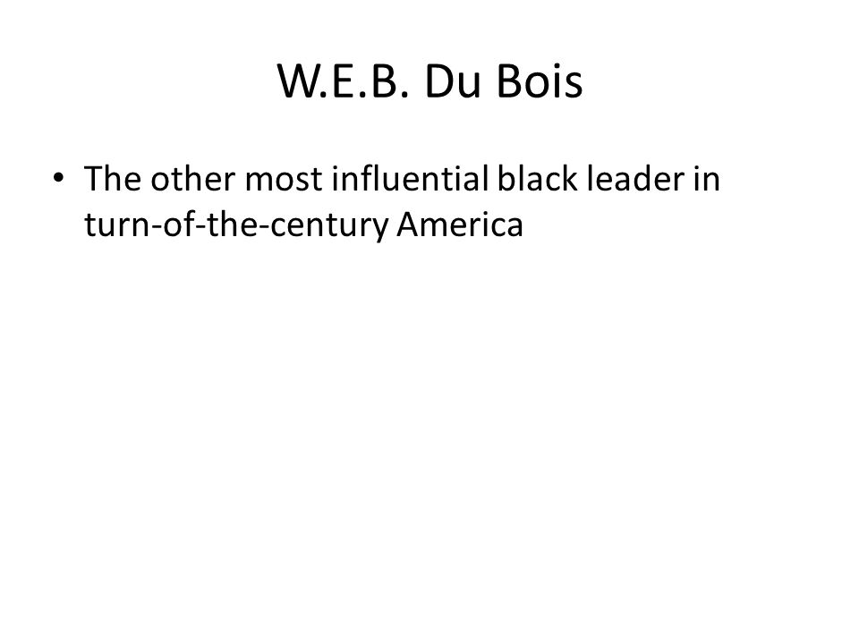 The other most influential black leader in turn-of-the-century America