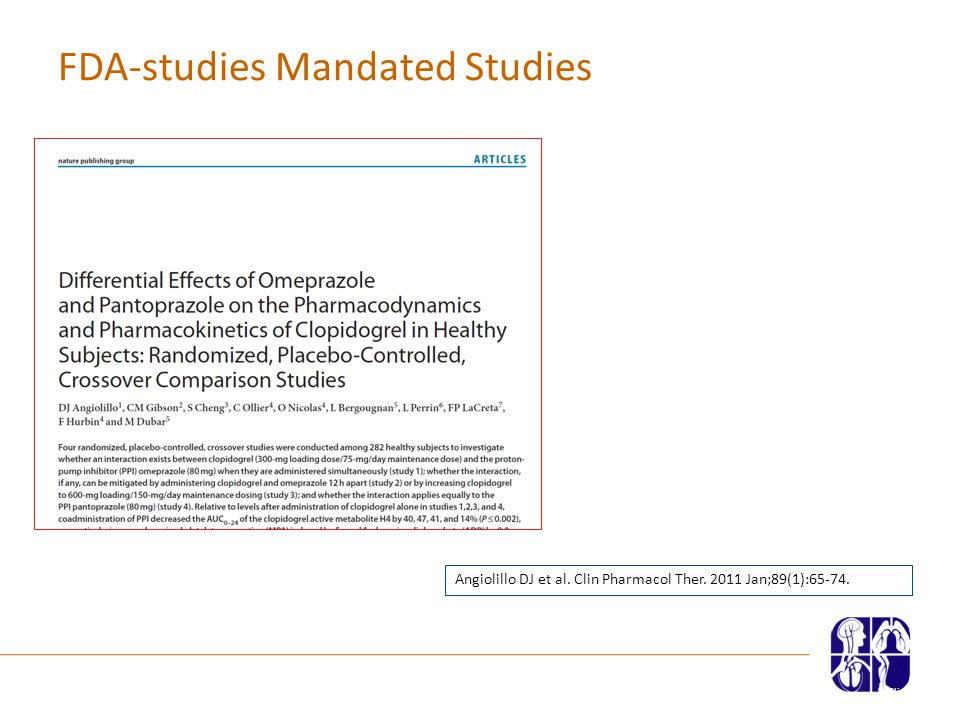 FDA-studies Mandated Studies Slide 11Presenter | Nycomed | February 2010 Angiolillo DJ et al.