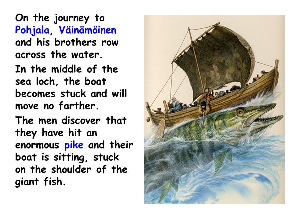 On the journey to Pohjala, Väinämöinen and his brothers row across the water.