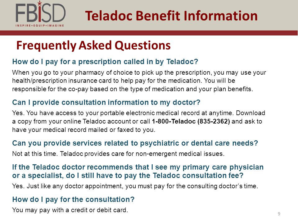 Testimonials 10 Teladoc Benefit Information The doctor called me back within 30 minutes. I was at work not feeling well but didn't want to leave work.