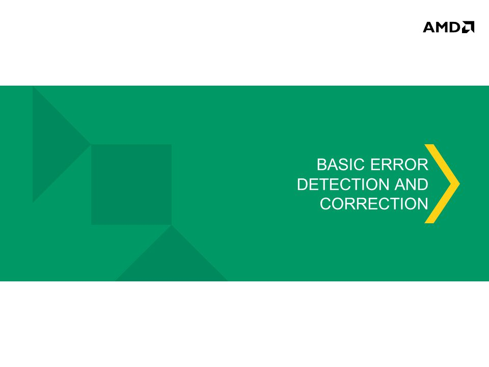 BASIC ERROR DETECTION AND CORRECTION