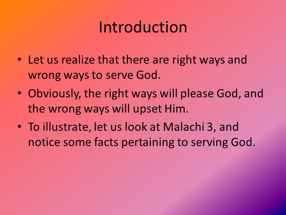 Malachi 3:1 The promise of the Messiah and His announcer.