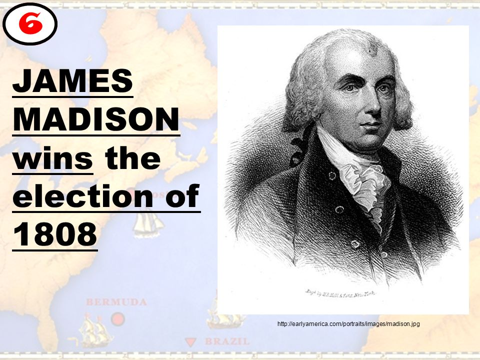 JAMES MADISON wins the election of