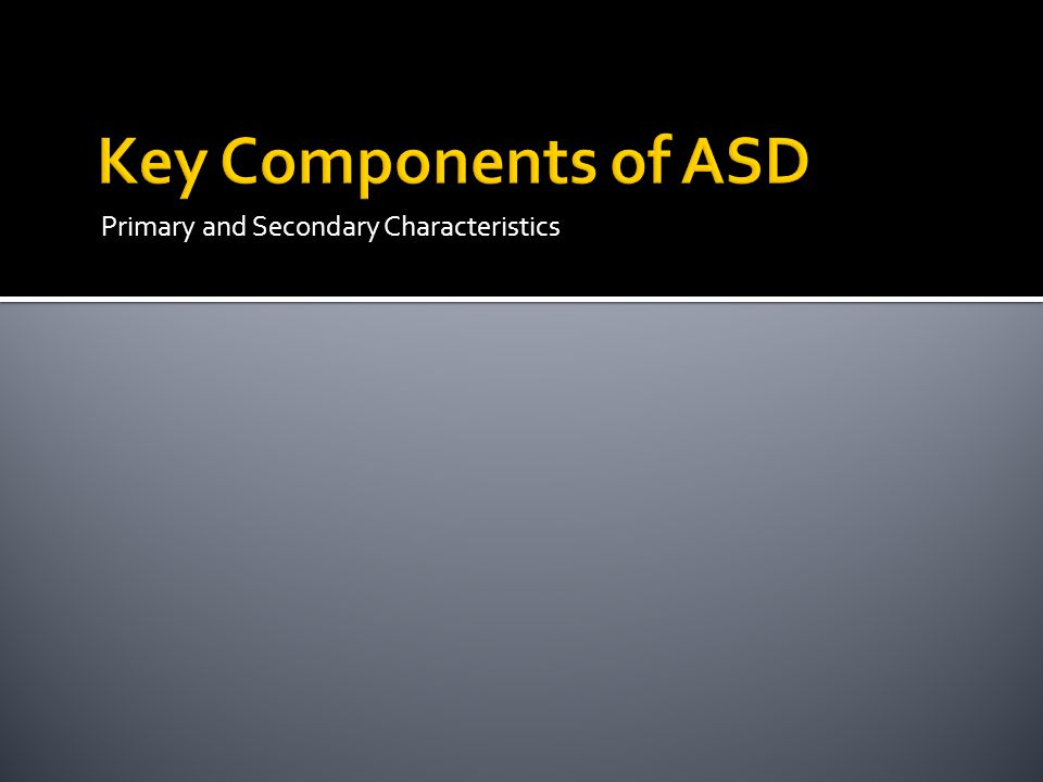 Primary and Secondary Characteristics