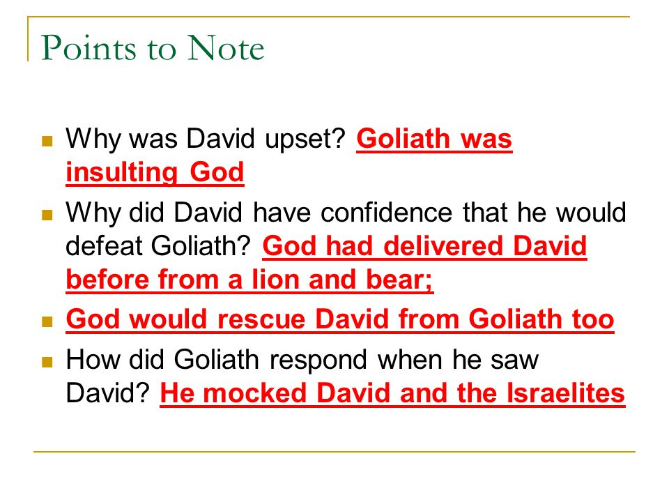 Points to Note Why was David upset.