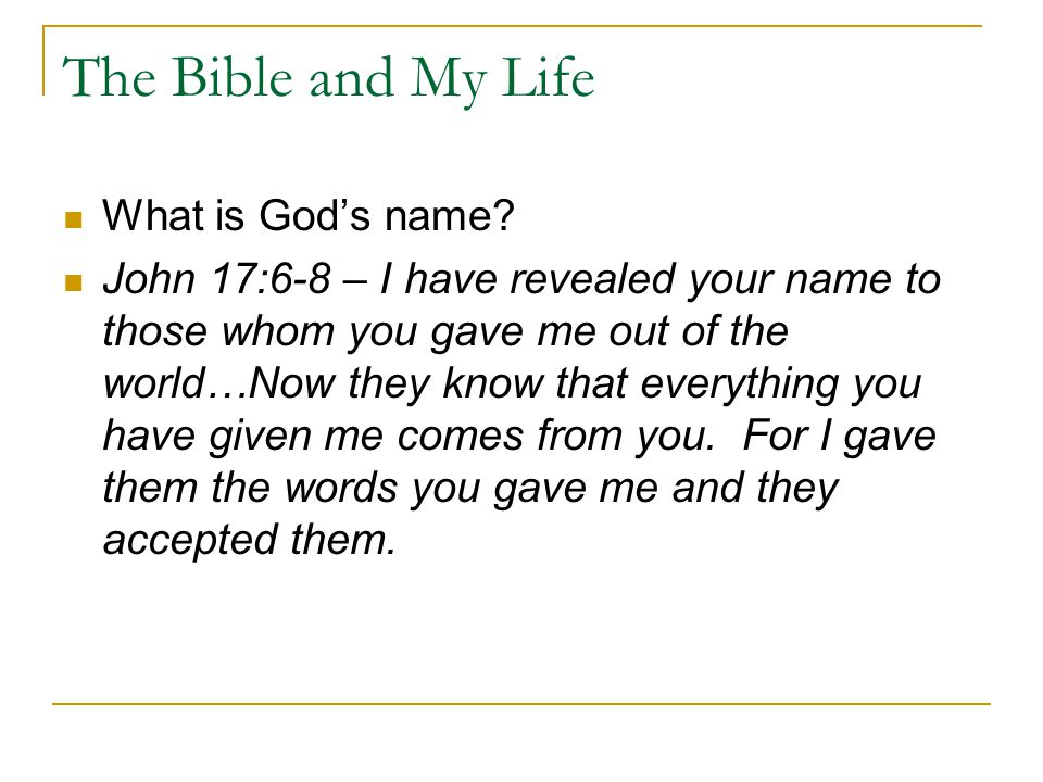 The Bible and My Life What is God's name.
