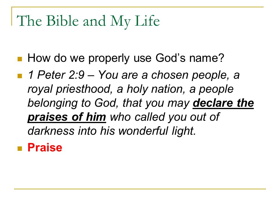 The Bible and My Life How do we properly use God's name.