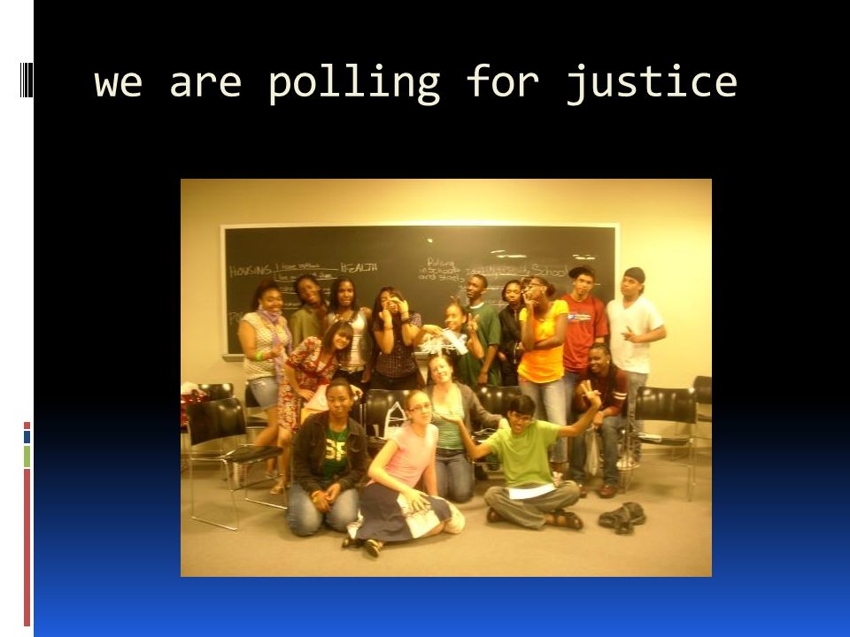 we are polling for justice