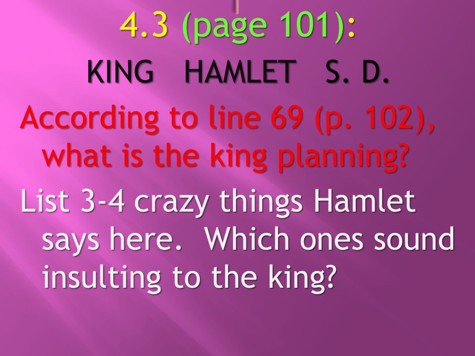 BELL-RINGER #2: From Hamlet character list: Who is Fortinbras.