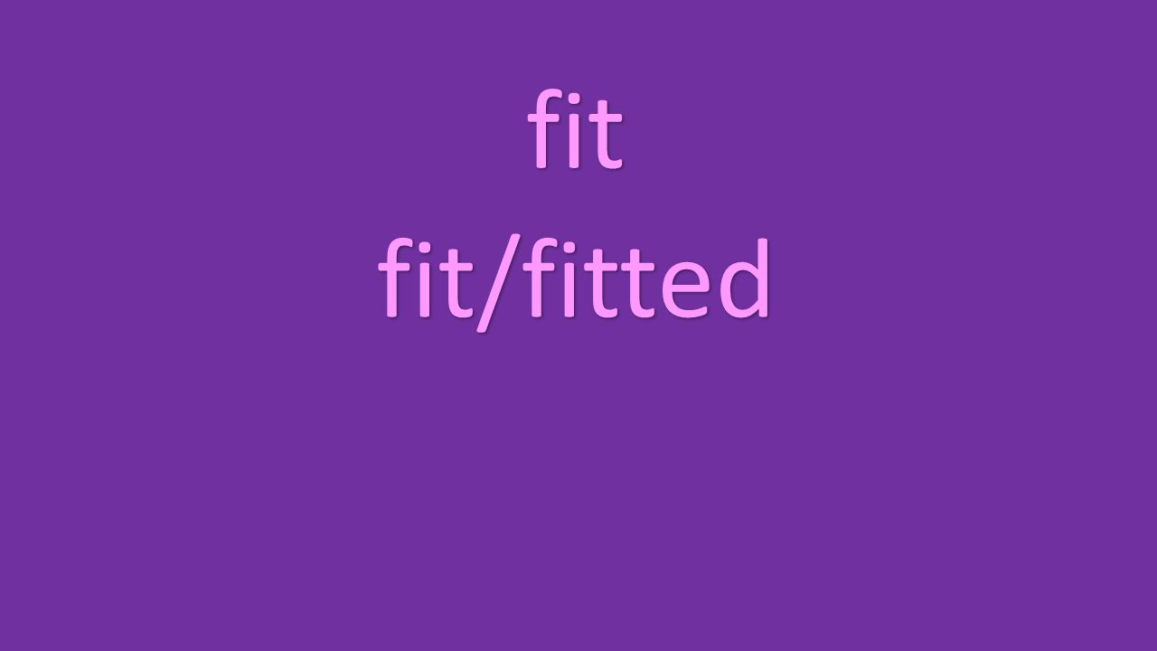 fit fit/fitted