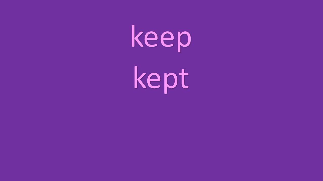 keep kept