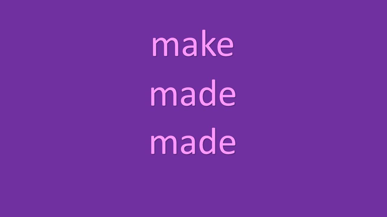 make made made