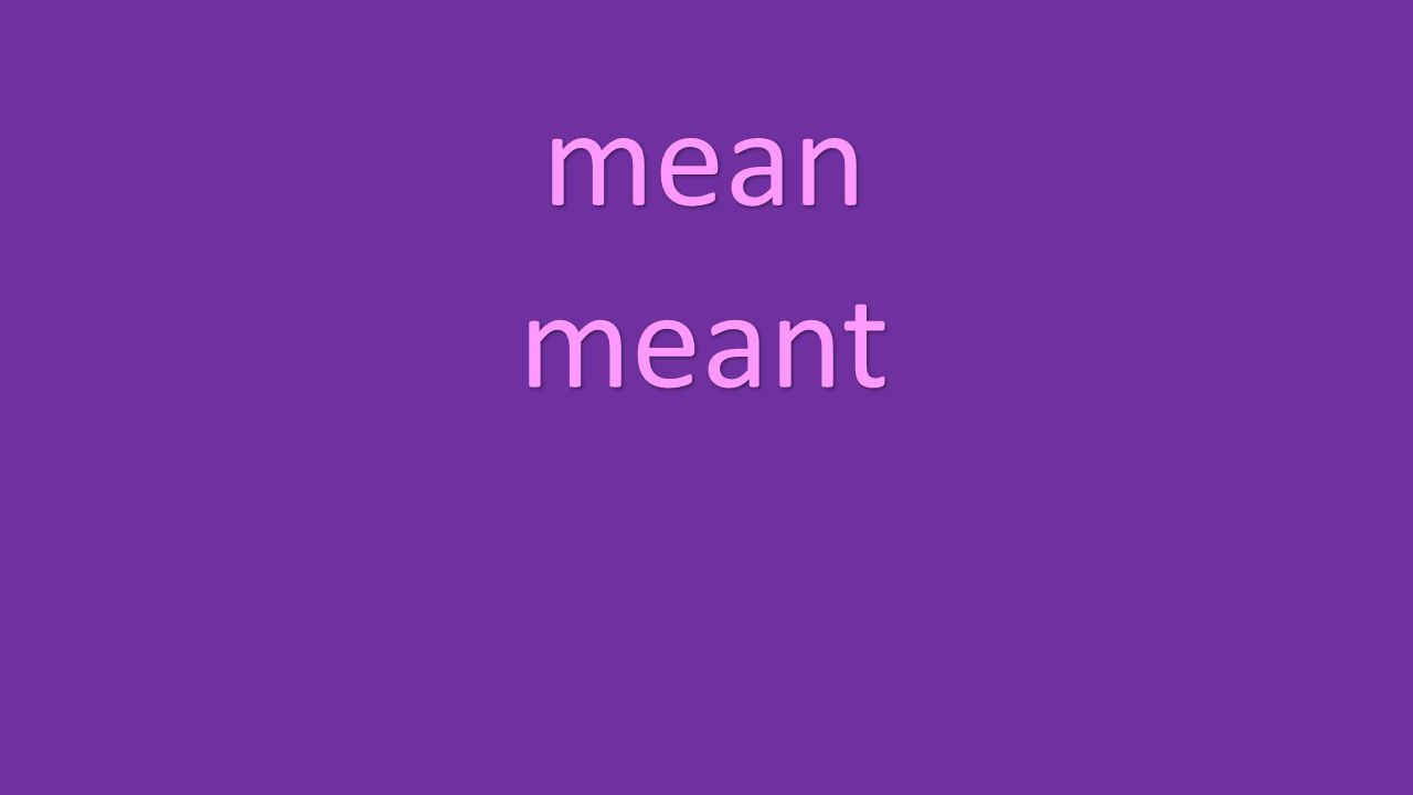 mean meant