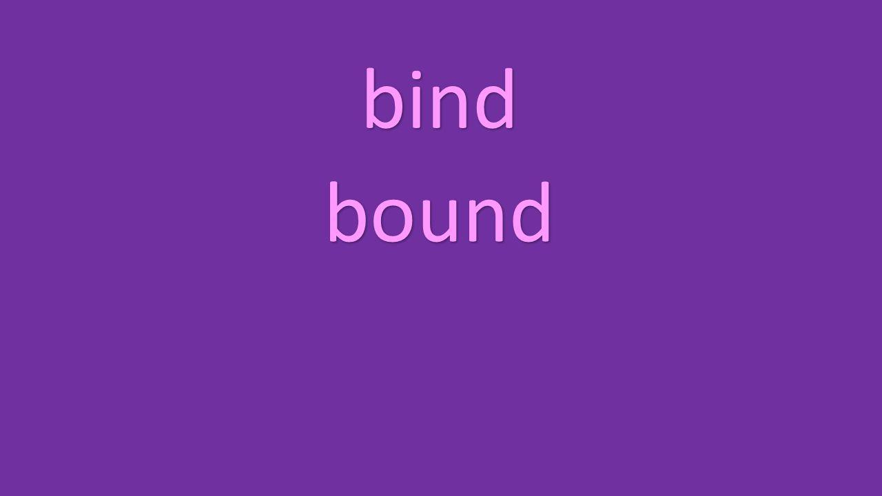 bind bound