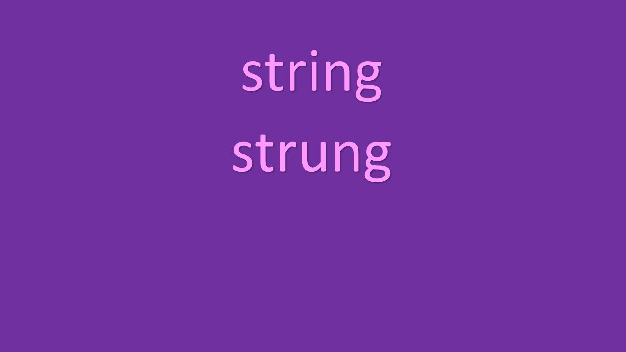 string strung