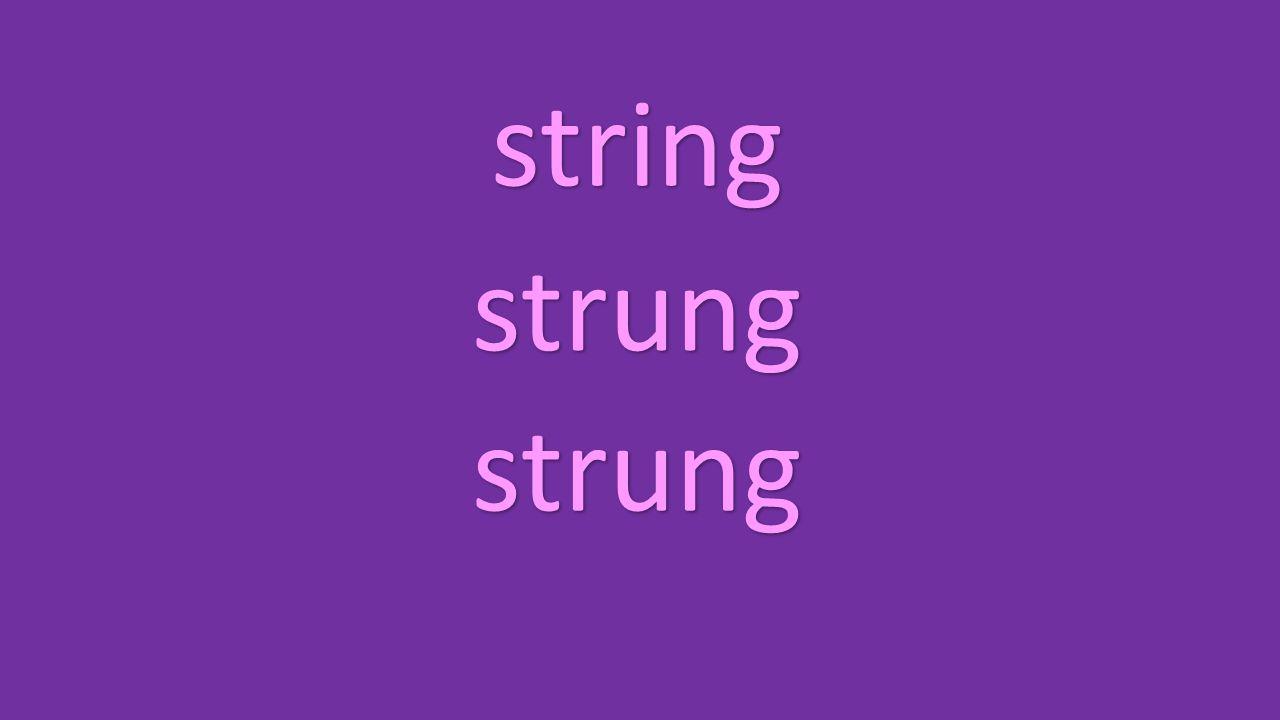 string strung strung