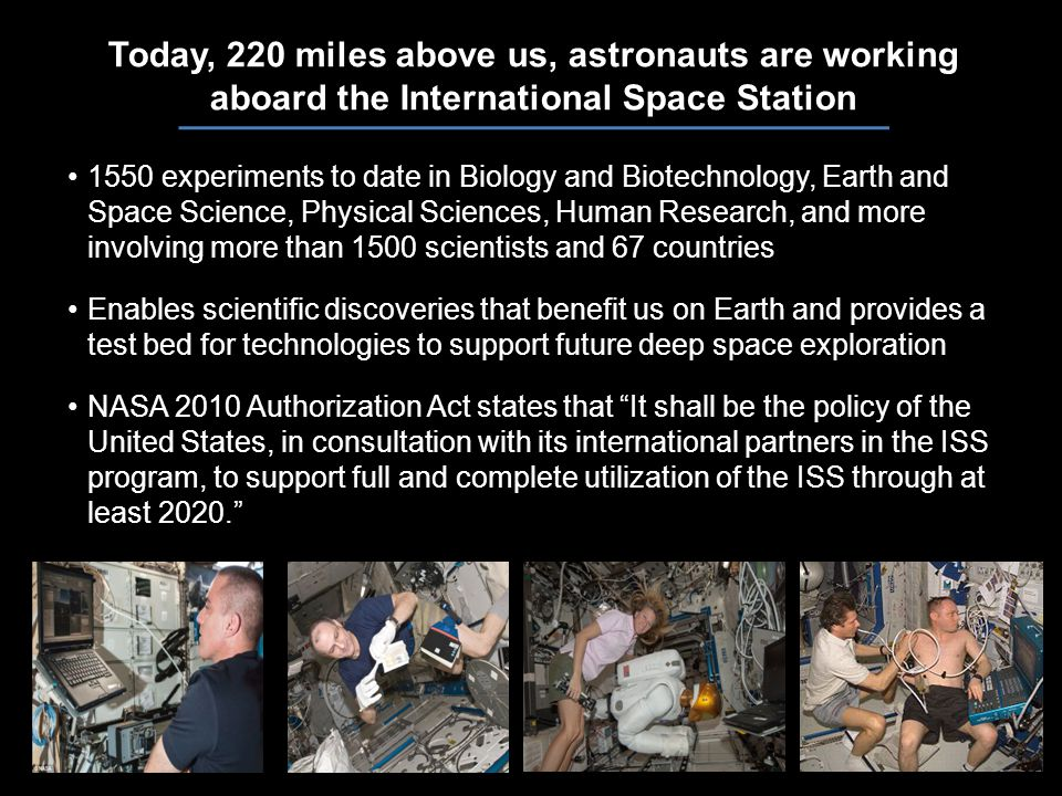 4 Powerful International Partnerships Partnerships are key to Station and serve as model for exploration of spacePartnerships are key to Station and serve as model for exploration of space Partners: Canadian Space Agency, European Space Agency, Japan Aerospace Exploration Agency, Russian Federal Space AgencyPartners: Canadian Space Agency, European Space Agency, Japan Aerospace Exploration Agency, Russian Federal Space Agency Diversity in backgrounds, culture, and technical competencies significantly enhances ISS capabilitiesDiversity in backgrounds, culture, and technical competencies significantly enhances ISS capabilities Partnerships are key to Station and serve as model for exploration of spacePartnerships are key to Station and serve as model for exploration of space Partners: Canadian Space Agency, European Space Agency, Japan Aerospace Exploration Agency, Russian Federal Space AgencyPartners: Canadian Space Agency, European Space Agency, Japan Aerospace Exploration Agency, Russian Federal Space Agency Diversity in backgrounds, culture, and technical competencies significantly enhances ISS capabilitiesDiversity in backgrounds, culture, and technical competencies significantly enhances ISS capabilities
