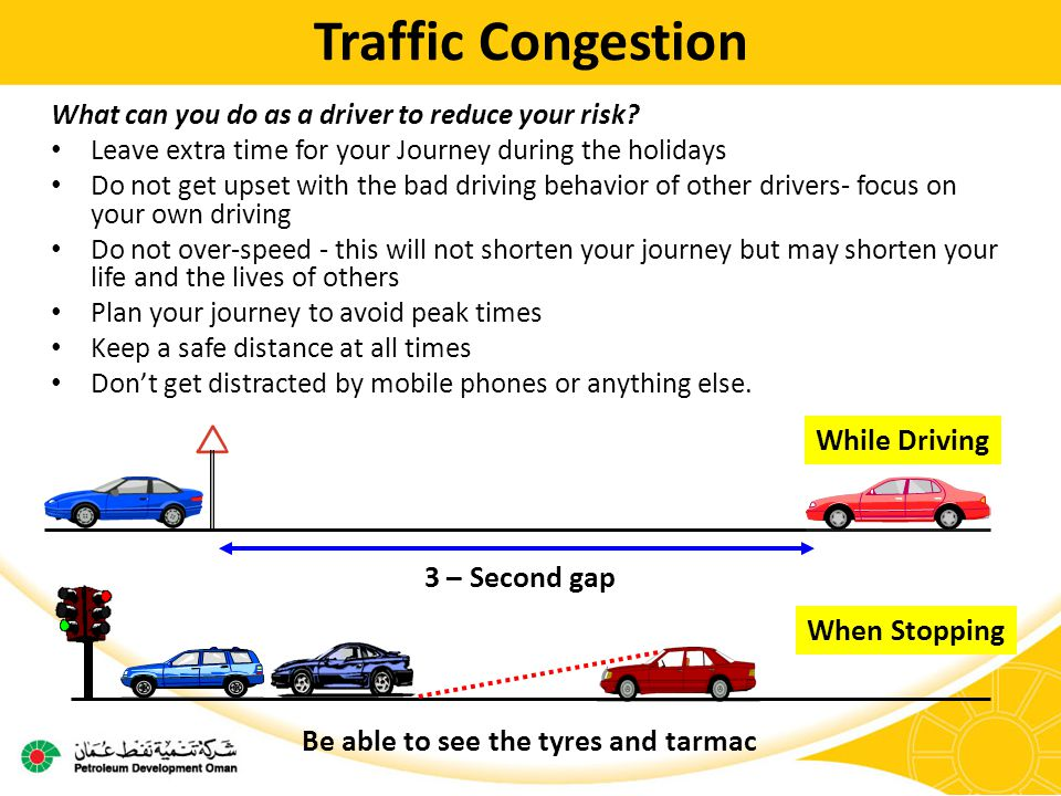 Traffic Congestion What can you do as a driver to reduce your risk.